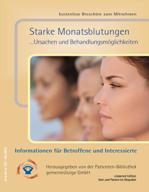 Starke Monatsblutungen …Ursachen und Behandlungsmöglichkeiten
