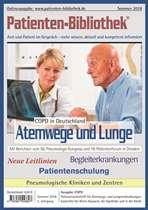 Arzt & Patientenzeitschrift                      Atemwege und Lunge Sommerausgabe 2018