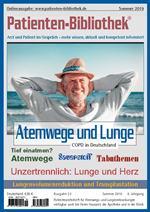 Sommerausgabe 2019                            Atemwege und Lunge COPD in Deutschland