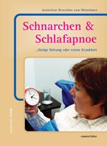 Schnarchen & Schlafapnoe ...lästige Störung oder ernste Krankheit